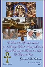 El Libro de la Apocalipsis Explicado Por El Arcangel Miguel, Arcangel Gabriel, Sanat Kumara y la Familia de la Luz: El Regreso de Jesus