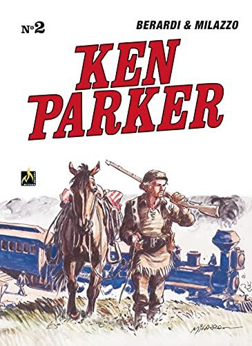 Ken Parker Vol. 02: Os cavaleiros / Homicídio em Washington