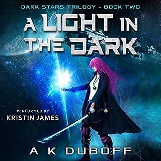 A Light in the Dark (Dark Stars Book 2): A Space Fantasy Sci-Fi Adventure audiobook cover art