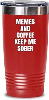 sobriety tumbler - memes and coffee keep me sober - funny gift travel mug (20 or 30 oz)