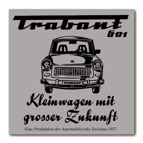 Logoshirt Magnet Schild Motiv: Trabant 601