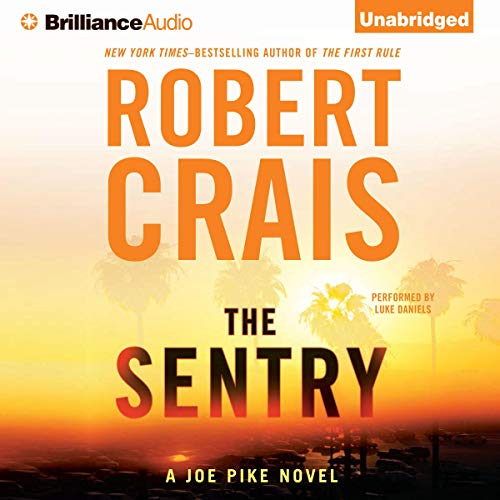 The Sentry Audiobook By Robert Crais cover art