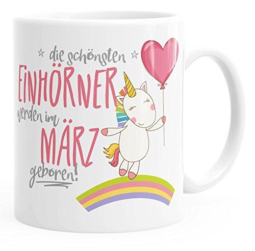 MoonWorks Geschenk-Tasse die schönsten Einhörner Werden im März geboren Geburtstags-Tasse einfarbig weiß Unisize