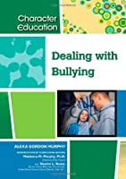 Dealing with Bullying (Character Education)