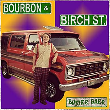 Bourbon and Birch Street