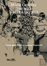 Um Rio à Beira do Rio Cartas para Frida e Laurens Vancrevel