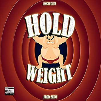 Hold Weight