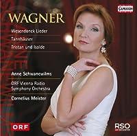 Wagner: Anne Schwanewilms [Anne Schwanewilms/Vienna Radio Sym, Cornelius Meister] [Capriccio: C5174] by Anne Schwanewilms/Vienna Radio Sym (2014-05-08)