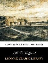 Adam & Eve & Pinch me: tales