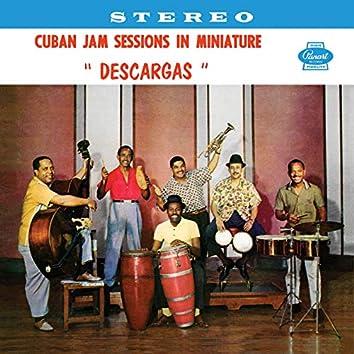 """Cuban Jam Sessions In Miniature """"Descargas"""""""