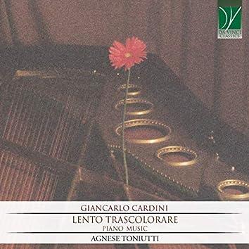 Giancarlo Cardini: Lento Trascolorare (Piano Music)