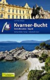 Kvarner-Bucht Reiseführer Michael Müller Verlag: Zentralkroatien, Zagreb. Individuell reisen mit vielen praktischen Tipps