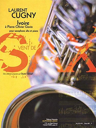 CUGNY LAURENT IVOIRE A PIERRE-OLIVIER GOVIN ALTO SAXOPHONE & PIANO PTS