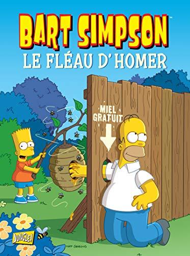 Bart Simpson - tome 9 Le fléau d'Homer (09)