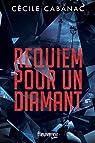 Requiem pour un diamant  par Cabanac