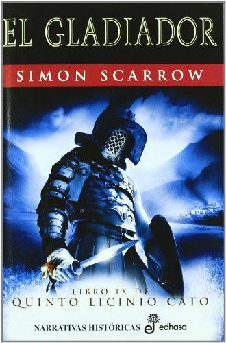 Gladiador (Narrativas Históricas) de [Simon Scarrow, Montserrat Batista Pegueroles]