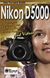 Nikon D5000 Stay Focused Guide (Stay Focused Guides Book 2) (English Edition)