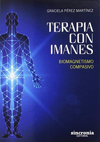 Terapia con Imanes: Biomagnetismo compasivo