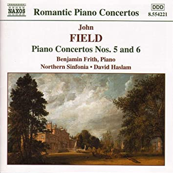 FIELD: Piano Concertos Nos. 5 and 6
