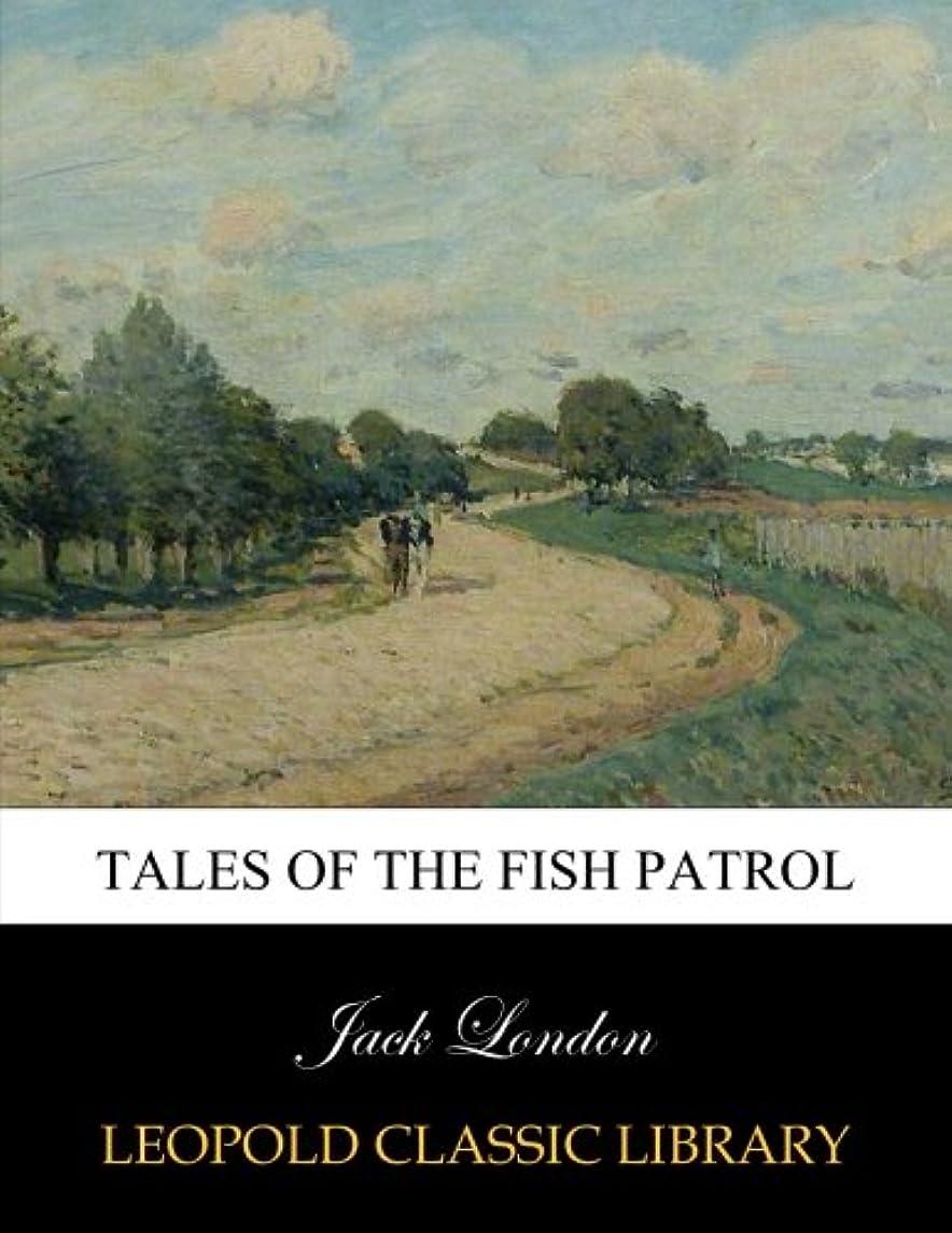 教育学優れた小競り合いTales of the fish patrol