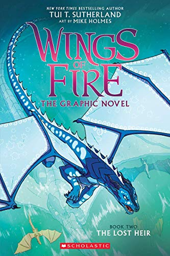Compare Textbook Prices for The Lost Heir Wings of Fire Graphic Novel  ISBN 9780545942201 by Sutherland, Tui T.,Holmes, Mike