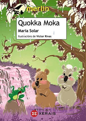 Quokka Moka (INFANTIL E XUVENIL - MERLÍN E-book) (Galician Edition ...