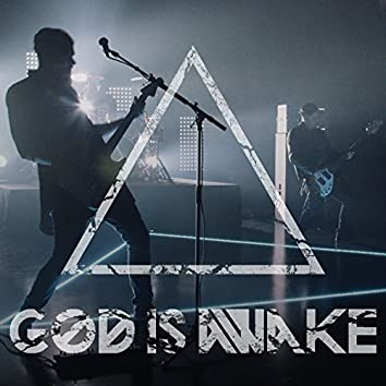 God Is Awake