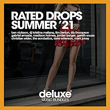 Rated Drops (Summer '21)
