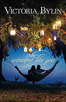 Someone Like You by [Victoria Bylin]