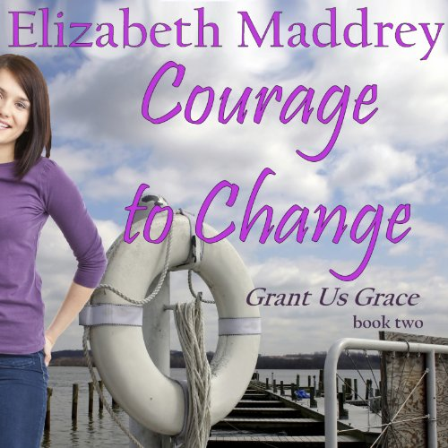Courage to Change  cover art