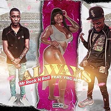 Always (feat. YMC Ant)