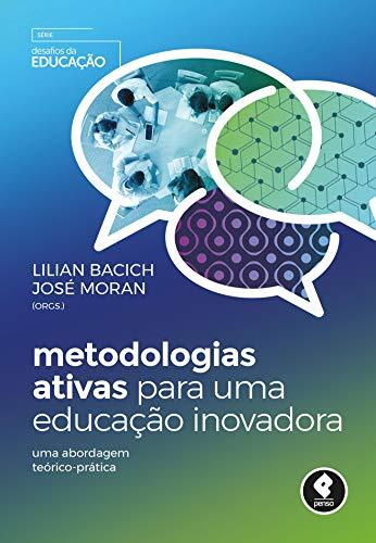 Imagem representativa de Metodologias Ativas para uma Educação Inovadora: Uma Abordagem Teórico-Prática