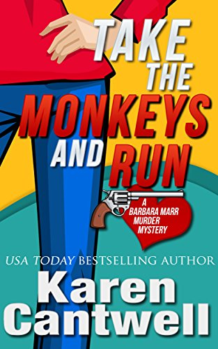 Book: Take the Monkeys and Run by Karen Cantwell