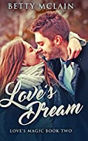 Love's Dream: Large Print Hardcover Edition