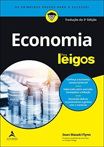 Economia para leigos: Tradução da 3ª edição