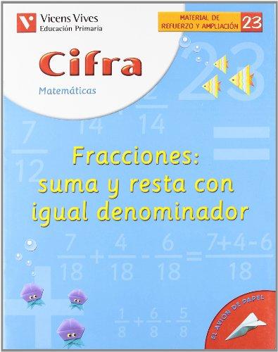Cifra C-23 Fracc. Suma Y Resta=deno - 9788431607234