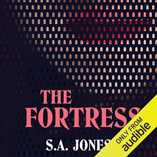 The Fortress                   By:                                                                                                                                 S A Jones                               Narrated by:                                                                                                                                 Richard Aspel                      Length: 11 hrs and 15 mins     5 ratings     Overall 2.2
