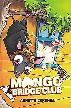 Mango Bridge Club: Double Dealing by [Annette Corkhill]