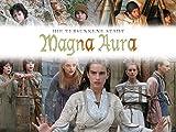 Magna Aura - Die verschwundene Stadt