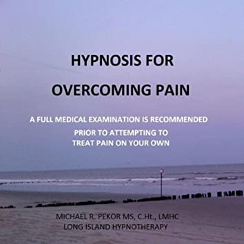 Hypnosis for Overcoming Pain