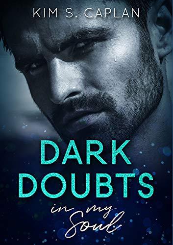 Dark Doubts in My Soul