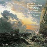 Sir Granville Bantock : Musique Symphonique