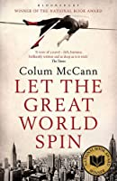 Let the Great World Spin by Colum Mccann(1905-07-02)