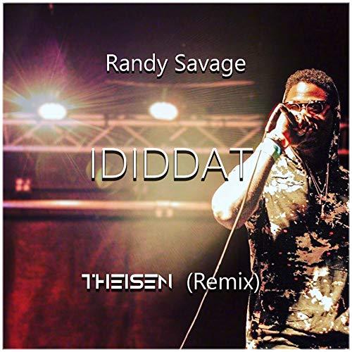 Ididdat [Explicit] (Theisen Remix)