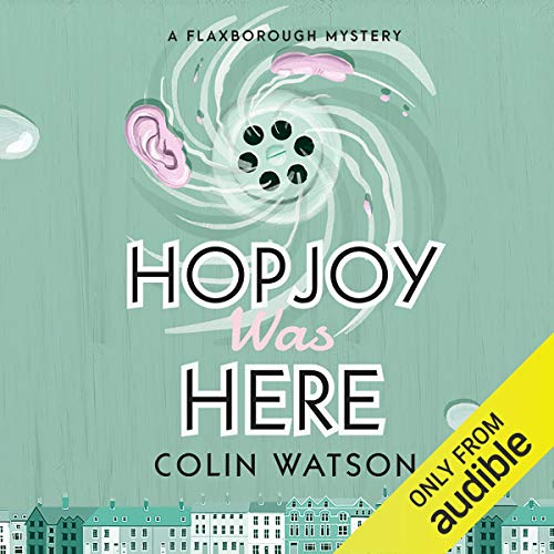 Hopjoy Was Here audiobook cover art
