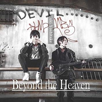 Beyond the Heaven