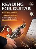 Reading for guitar. Metodo completo di lettura per chitarristi. Con file audio per il download. Con CD-Audio