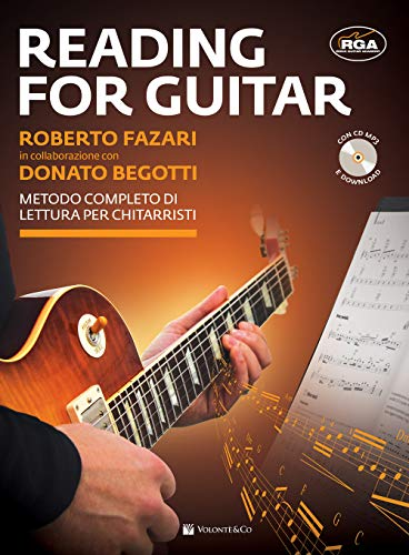 Reading for guitar. Metodo completo di lettura per chitarristi