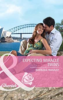 Expecting Miracle Twins (Mills & Boon Cherish) by [Barbara Hannay]