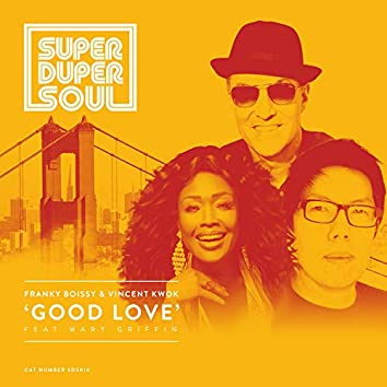 Good Love feat. Mary Griffin